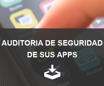Auditoria de seguridad de sus apps